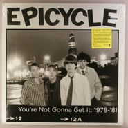 Epicycle, You're Not Gonna Get It:1978-81 (LP)