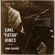 """Earl Hines, Earl """"Fatha"""" Hines and His New Sounds (10"""")"""