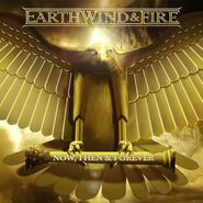 Earth, Wind & Fire, Now, Then & Forever (LP)