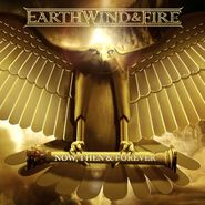 Earth, Wind & Fire, Now, Then & Forever [Import] (CD)