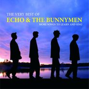 Echo & The Bunnymen, The Very Best of Echo & The Bunnymen: More Songs to Learn and Sing (CD)