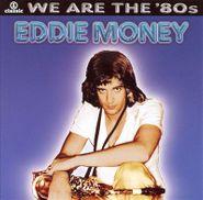 Eddie Money, VH1 Classic:  We Are The '80s (CD)