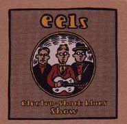 Eels, Electro-Shock Blues Show (CD)