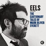 Eels, The Cautionary Tales Of Mark Oliver Everett (CD)
