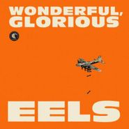 Eels, Wonderful, Glorious (CD)