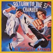 El Michels Affair, Return To The 37th Chamber (CD)