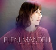 Eleni Mandell, I Can See The Future (LP)