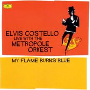 Elvis Costello, My Flame Burns Blue (CD)
