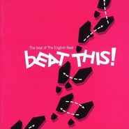 The English Beat, Beat This! The Best Of The English Beat (CD)