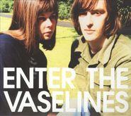 The Vaselines, Enter The Vaselines (LP)