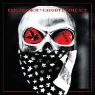 Eric Church, Caught In the Act (CD)