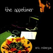 Eric Roberson, The Appetizer (CD)