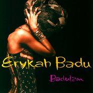 Erykah Badu, Baduizm (CD)