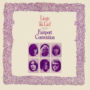 Fairport Convention, Liege & Lief [180 Gram Vinyl] (LP)