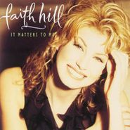 Faith Hill, It Matters To Me (CD)