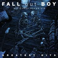 Fall Out Boy, Believers Never Die: Greatest Hits (CD)