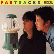 The Fastbacks, Zucker (CD)