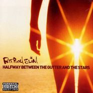 Fatboy Slim, Halfway Between The Gutter & The Stars (CD)