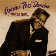 """Fats Domino, """"The Fat Man"""": 25 Classic Performances (CD)"""
