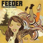 Feeder, Pushing The Senses [Import] (CD)