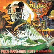 Fela Kuti, Alagabon Close/Why Black Man Dey Suffer (CD)