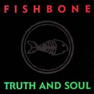 Fishbone, Truth And Soul (CD)