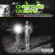 The Flaming Lips, Christmas On Mars: A Fantastical Freakout Featuring The Flaming Lips [CD & DVD] (CD)
