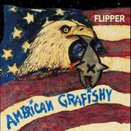 Flipper, American Grafishy (CD)