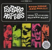 Foxboro Hot Tubs, Stop Drop And Roll! (CD)