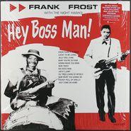 Frank Frost, Hey Boss Man [Black Friday Red Vinyl] (LP)