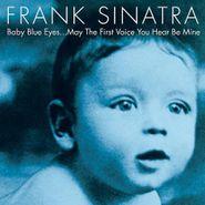 Frank Sinatra, Baby Blue Eyes (CD)