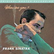 Frank Sinatra, Where Are You? [MFSL] (LP)