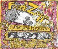 Frank Zappa, Playground Psychotics (CD)