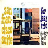 Freddie Redd Trio, San Francisco Suite (LP)