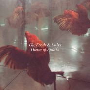 The Fresh & Onlys, House Of Spirits [Limited Clear Vinyl Issue] (LP)