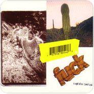 Fuck, Cupid's Cactus (CD)