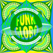Various Artists, Funk Globo: The Sound Of Neo Baile (CD)