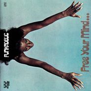 Funkadelic, Free Your Mind... And Your Ass Will Follow (CD)