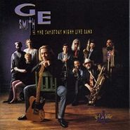 G.E. Smith & The Saturday Night Live Band, Get A Little (CD)