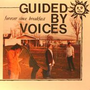 Guided By Voices, Forever Since Breakfast [Red Vinyl] (LP)