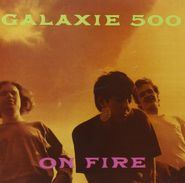 Galaxie 500, On Fire / Peel Sessions (CD)