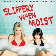 Garfunkel & Oates, Slippery When Moist (CD)