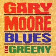 Gary Moore, Blues For Greeny (CD)