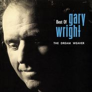 Gary Wright, Best Of Gary Wright:  The Dream Weaver (CD)
