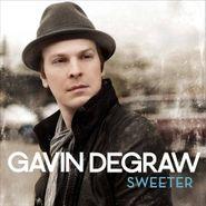 Gavin DeGraw, Sweeter (CD)