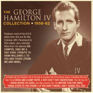 George Hamilton IV, The George Hamilton IV Collection 1956-62 [Import] (CD)