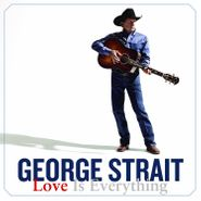 George Strait, Love Is Everything (CD)
