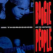 George Thorogood & The Destroyers, Boogie People (CD)