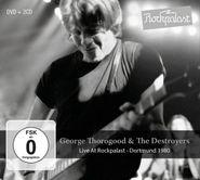 George Thorogood & The Destroyers, Live At Rockpalast - Dortmund 1980 (CD)