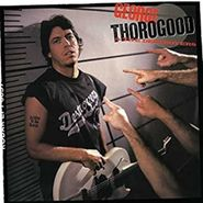 George Thorogood & The Destroyers, Born To Be Bad (LP)